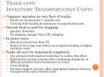 trade offs inventory transportation costs