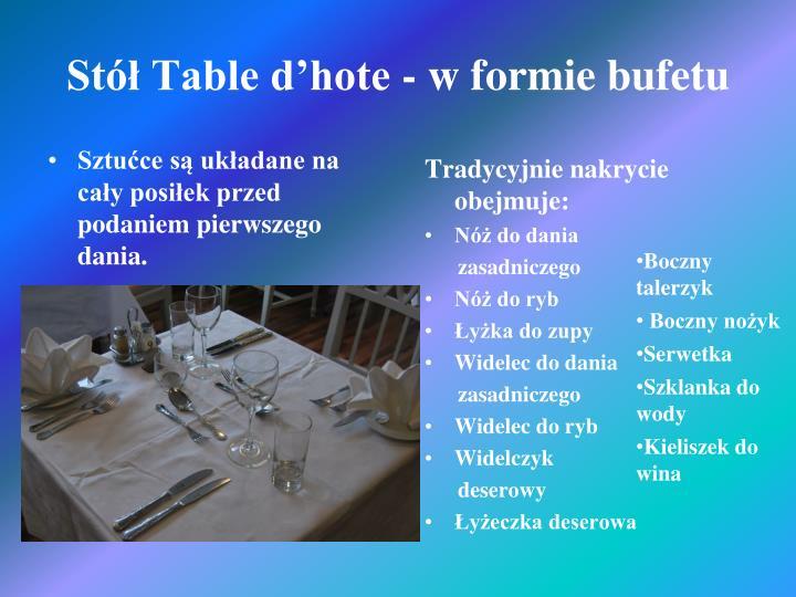 Stół Table d'hote - w formie bufetu