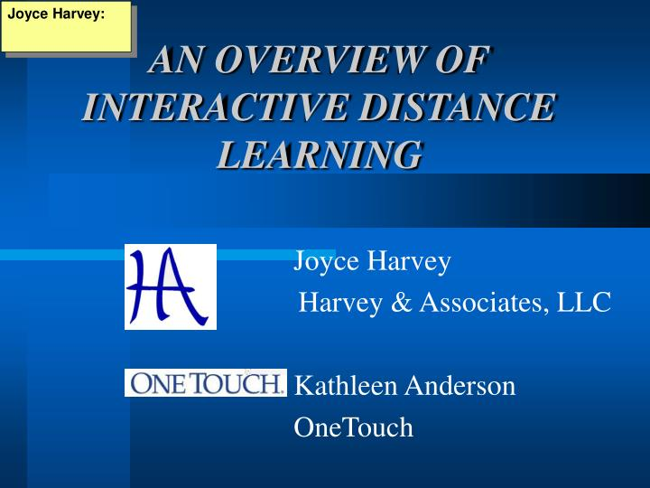 an overview of interactive distance learning n.