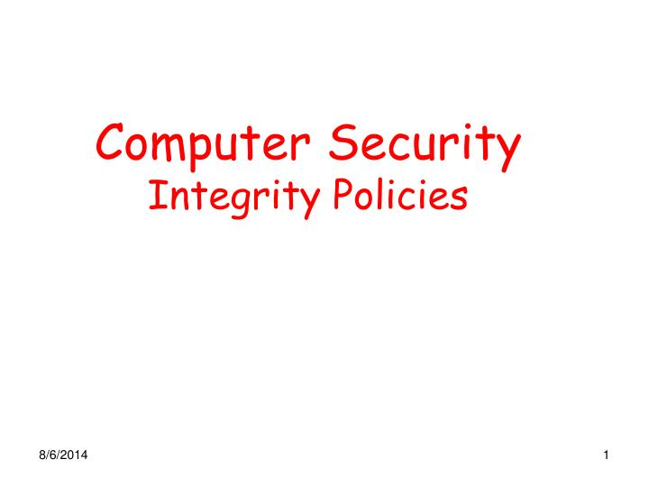 computer security integrity policies n.