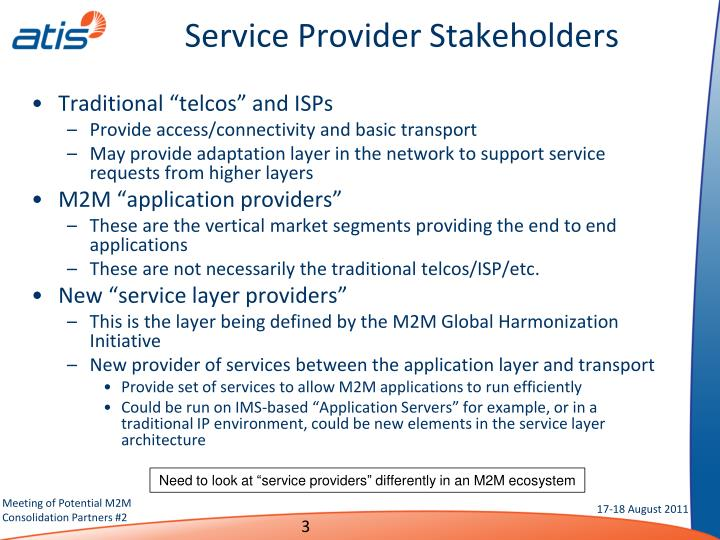 Service provider stakeholders
