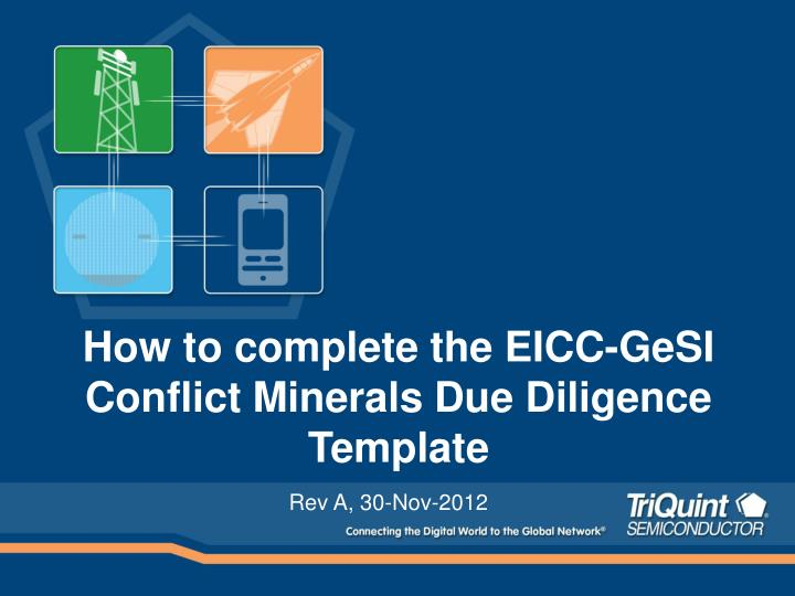 PPT - How to complete the EICC-GeSI Conflict Minerals Due Diligence ...