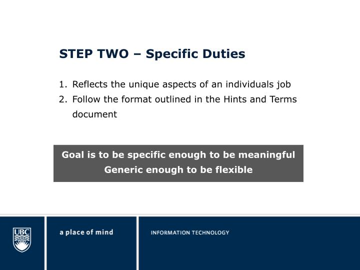 STEP TWO – Specific Duties