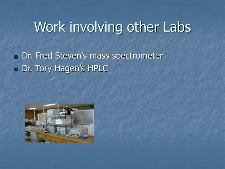 Work involving other Labs