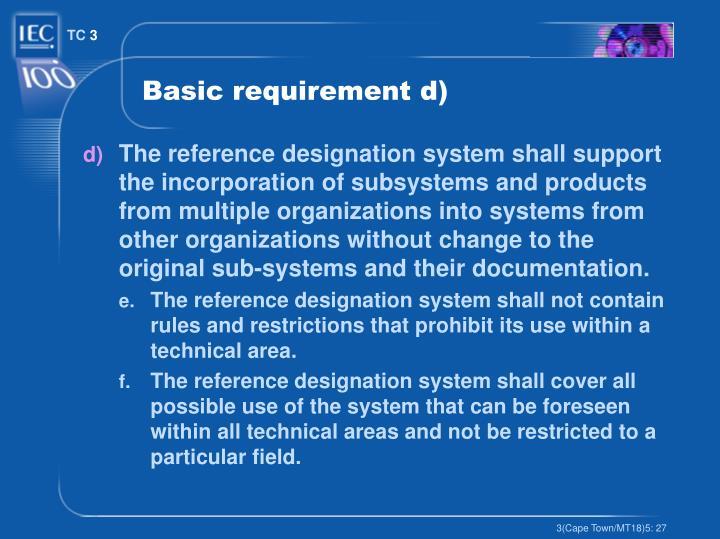 Basic requirement d)