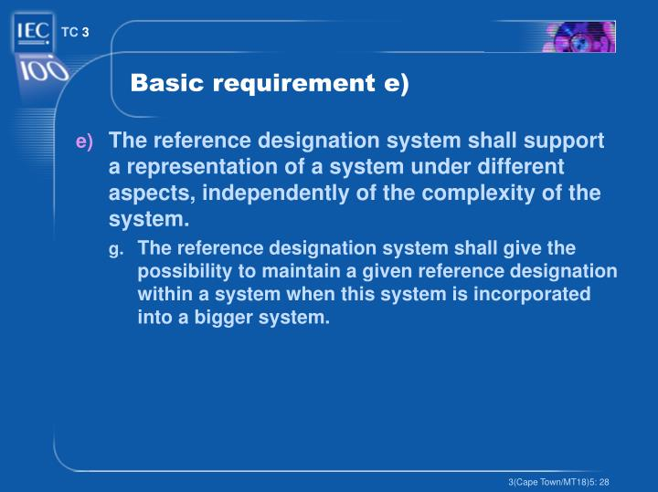 Basic requirement e)
