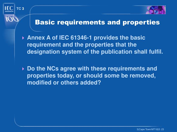 Basic requirements and properties