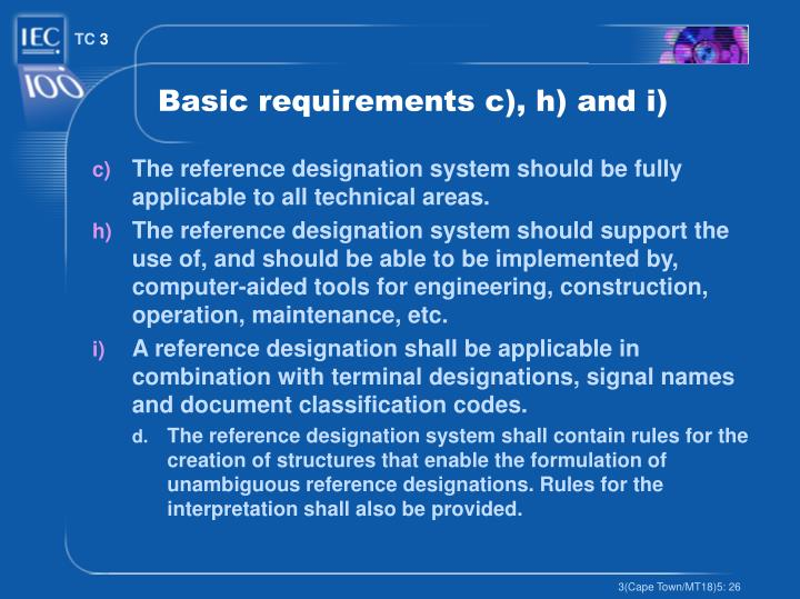 Basic requirements c), h) and i)