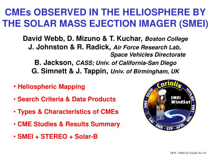 CMEs OBSERVED IN THE HELIOSPHERE BY