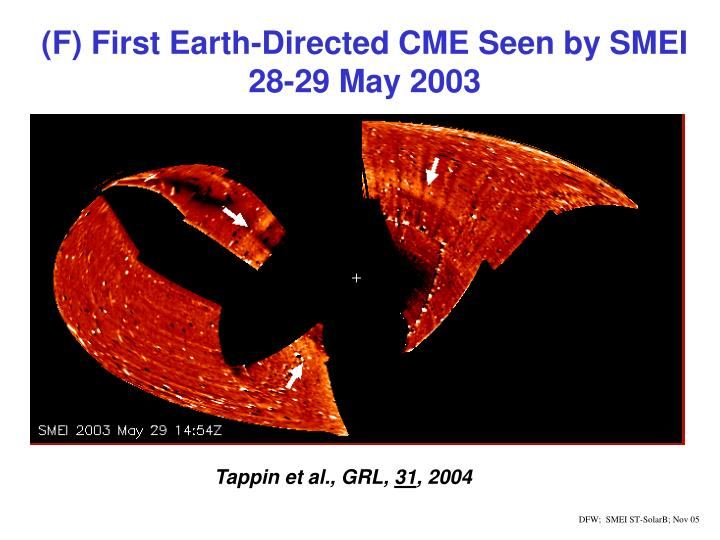 (F) First Earth-Directed CME Seen by SMEI