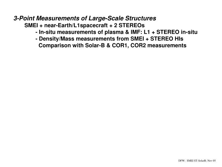 3-Point Measurements of Large-Scale Structures