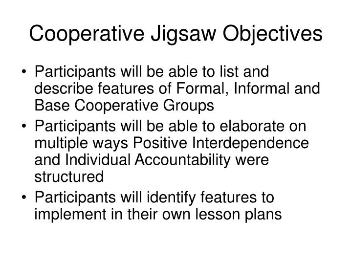 objective of jigsaw Special segments of triangles jigsaw activity lesson objectives: 1 the students will be able to identify the special segments of triangles, the median.