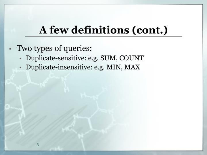 A few definitions cont