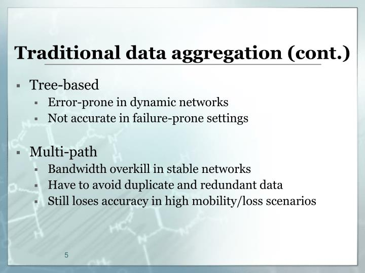Traditional data aggregation (cont.)