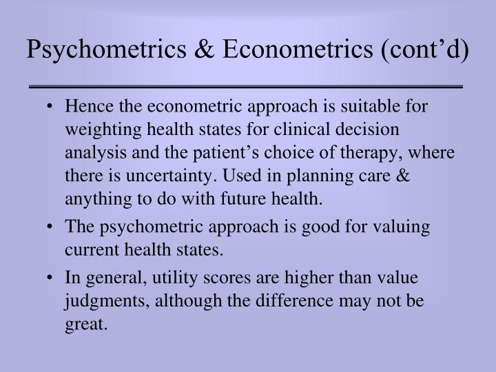 Psychometrics & Econometrics (cont'd)