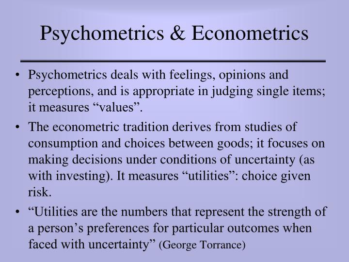 Psychometrics & Econometrics