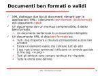 documenti ben formati o validi1