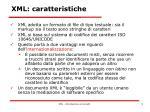 xml caratteristiche