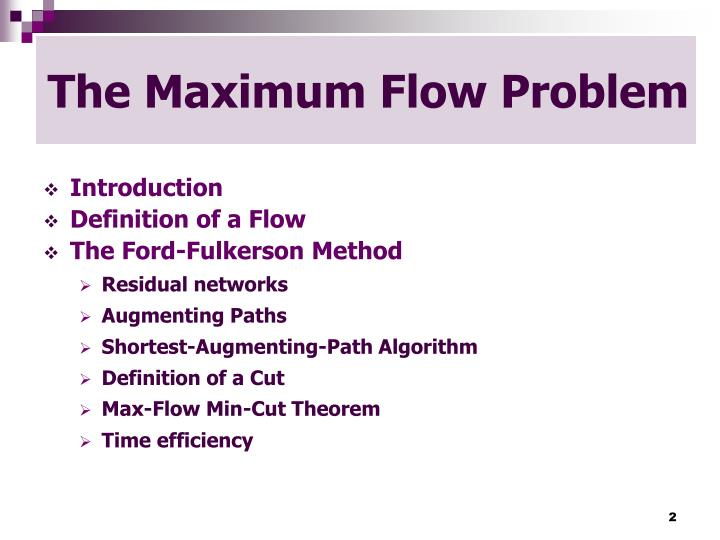 The maximum flow problem