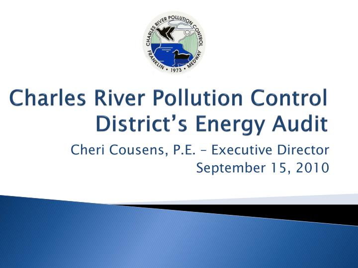 charles river pollution control district s energy audit n.