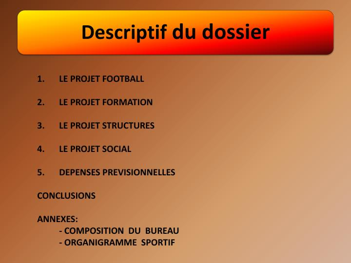 1.LE PROJET FOOTBALL