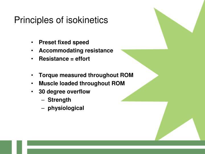Principles of isokinetics
