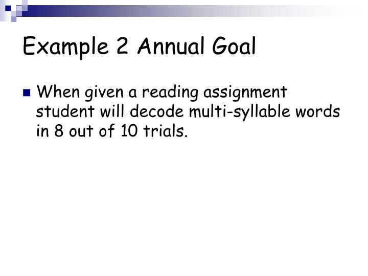 Example 2 Annual Goal