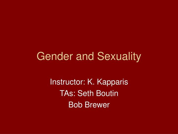 gender and sexuality n.