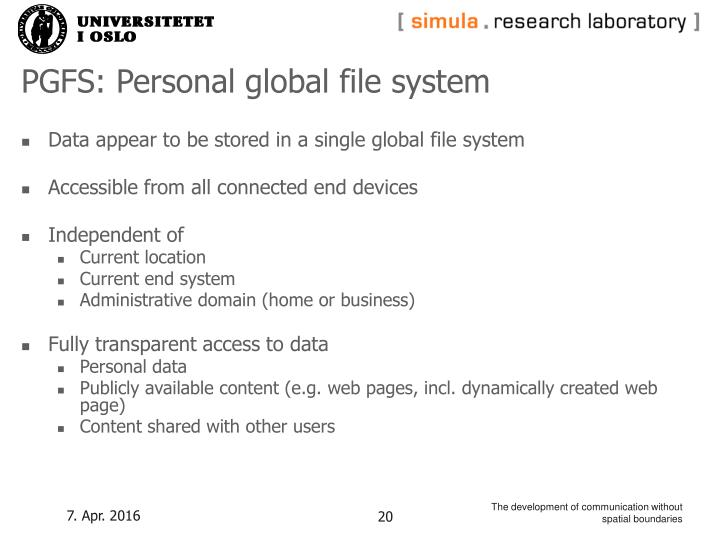 PGFS: Personal global file system
