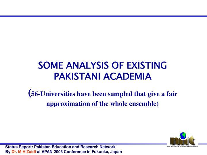 SOME ANALYSIS OF EXISTING PAKISTANI ACADEMIA