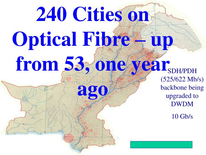 240 Cities on Optical Fibre – up from 53, one year ago