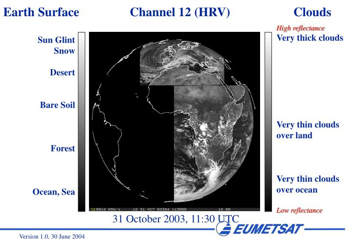 Earth Surface                Channel 12 (HRV)                    Clouds