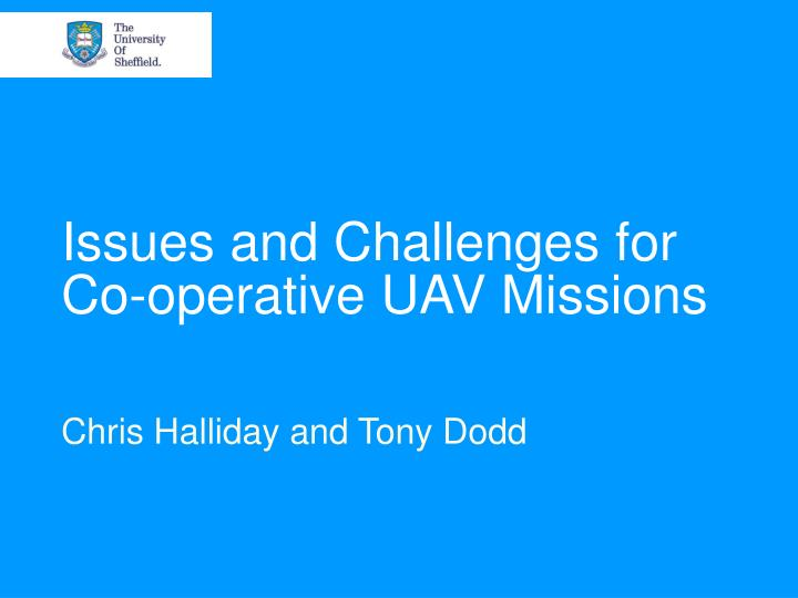 issues and challenges for co operative uav missions n.