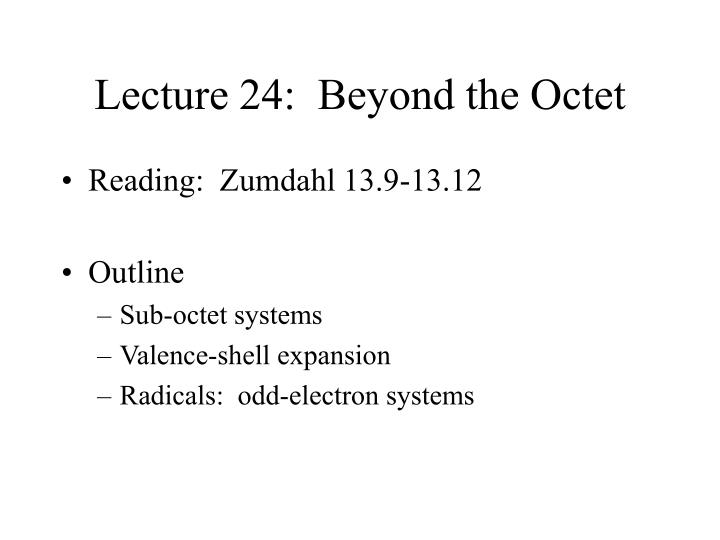 lecture 24 beyond the octet n.