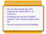 no need to document when