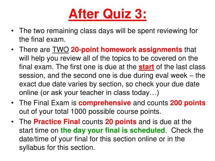 After Quiz 3: