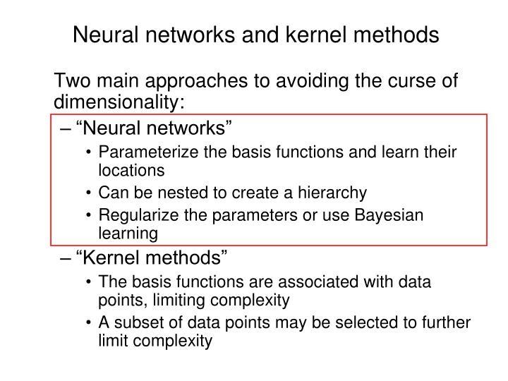 Neural networks and kernel methods