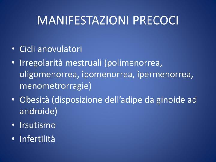 MANIFESTAZIONI PRECOCI