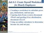 job 8 3 create payroll worksheet for hourly employees