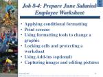 job 8 4 prepare june salaried employee worksheet