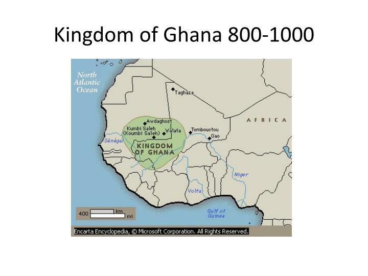 Kingdom of Ghana 800-1000