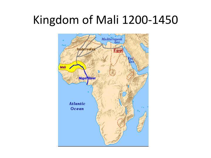 Kingdom of Mali 1200-1450