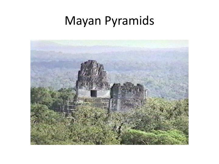 Mayan Pyramids