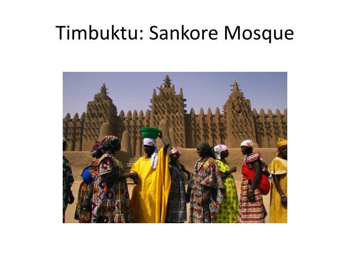 Timbuktu: Sankore Mosque