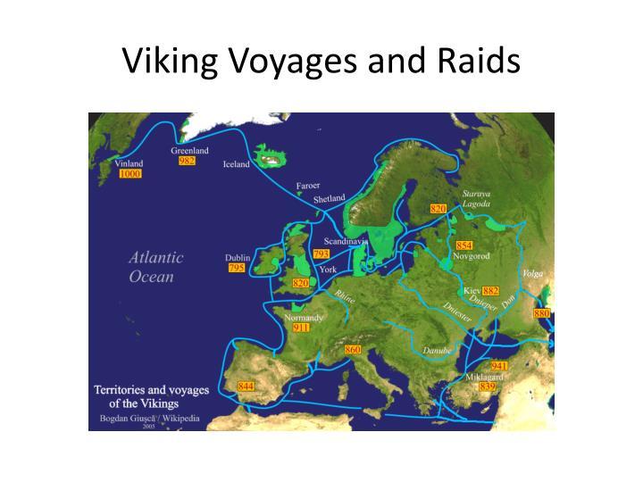 Viking Voyages and Raids