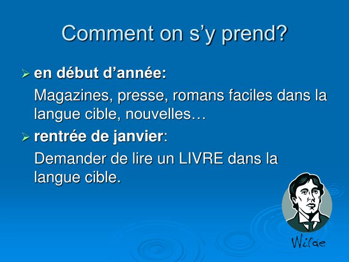 Comment on s'y prend?