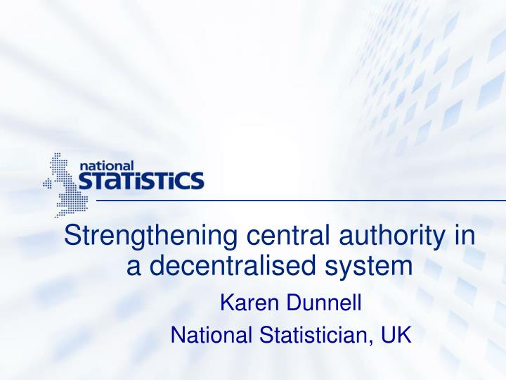 Strengthening central authority in a decentralised system