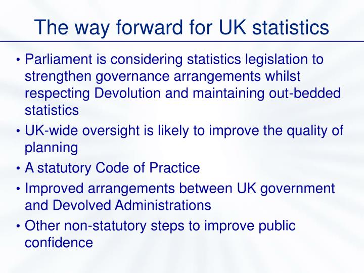 The way forward for UK statistics