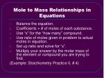 mole to mass relationships in equations