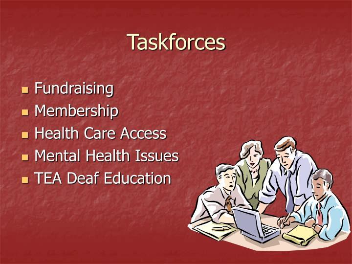 Taskforces